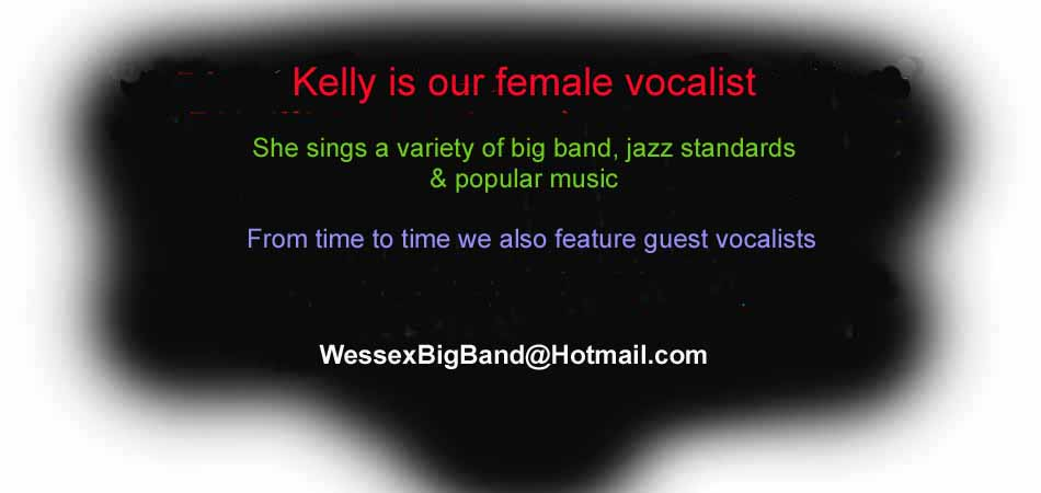 Our Female Vocalist is Kelly..........